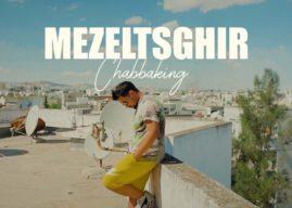 Chabbaking – mazeltsghir ( Officiel Musique Video )